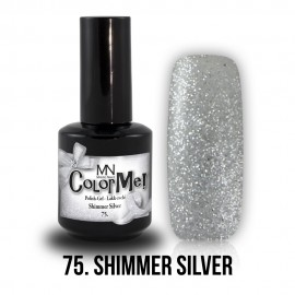 ColorMe! no.75. - Shimmer Silver 12 ml