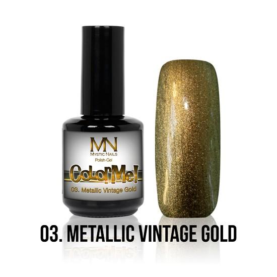 ColorMe! Metallic no.03. - Metallic Vintage Gold 12 ml